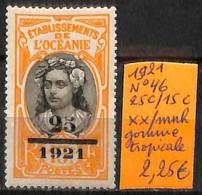 [837589]TB//**/Mnh-France (colonies) Océanie 1921 - N° 46, 25c / 15c, Gomme Tropicale - Océanie (Établissement De L') (1892-1958)