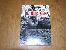LES COMBATS DE LA FORÊT DE HÜRTGEN Guerre 40 45 Aix La Chapelle Offensive Allemandes Ardennes US Army - Guerre 1939-45