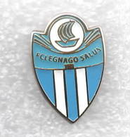 FC Legnago Salus Calcio Distintivi FootBall Soccer Spilla Pins Italy - Football