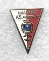 Uva Italia - AS Canicatti Calcio Distintivi FootBall Soccer Spilla Pins Italy - Football