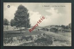 Hamoir - Le Pont De L'Ourthe. - Hamoir
