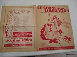 LE CHANT DE LA LIBERATION (LE CHANT DES PARTISANS) PAROLES DE MAURICE DRUON ET JOSEPH KESSEL MUSIQUE DE ANNA MARLY - Documents