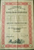 Compagnie Des Chemins De Fer Katanga Dilolo Leopoldville( Aandeel Obligation Action ) (1) - Chemin De Fer & Tramway