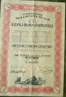 Compagnie Des Chemins De Fer Katanga Dilolo Leopoldville( Aandeel Obligation Action ) (2) - Chemin De Fer & Tramway