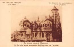 Les Capucins Français Aux Indes - La Mission Du Sacré-Coeur Au RAJPUTANA - Le Temple Païen De Chadravati - Inde