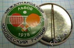USSR / Badge / Soviet Union / UKRAINE. Table Tennis. Ping Pong International Junior Tournament  Lviv. Lvov 1978 - Tennis Tavolo