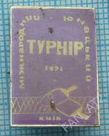 USSR / Badge / Soviet Union / UKRAINE. Table Tennis. Ping Pong International Junior Tournament Kiev 1971 - Tennis Tavolo