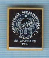 USSR / Badge / Soviet Union / Kazakhstan. Table Tennis Ping Pong Personal Championship Of The USSR. Karaganda 1981 - Tennis Tavolo