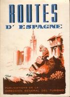 Routes D'Espagne - Carte Ancienne - Publications De La Direccion General Del Turismo - Books, Magazines, Comics