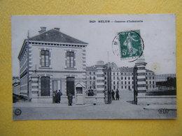 MELUN. La Caserne D'Infanterie. - Melun