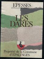 Etiquette De Vin // Epesses, Les Dares, Commune D'Epalinges, Vaud, Suisse - Etiquettes