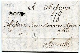 ITALIE De ROME Pour MARSEILLE Bureau Français Marque Pothion N°5 Et Taxe De 18 Sur LAC Du 6/08/1760 - 1701-1800: Précurseurs XVIII