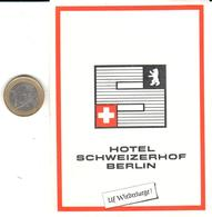 ETIQUETA DE HOTEL  -  HOTEL SCHAWEIZERHOF  -BERLIN - Etiquetas De Hotel