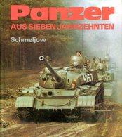 Panzer Aus Sieben Jahrzehnten. Igor Schmeljow - Allemand