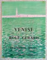AFFICHE ANCIENNE ORIGINALE LITHOGRAPHIQUE VENISE Par ROLF GERARD 1974 MOURLOT IMPRIMEUR Galerie Bernheim Jeune - Manifesti