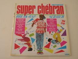 Super Chébran, Break. Rap 1984 - (Titres Sur Photos) - Vinyle 33 T LP - Rap & Hip Hop