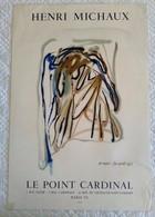 AFFICHE ANCIENNE ORIGINALE LITHOGRAPHIQUE HENRI MICHAUX MOURLOT IMPRIMEUR 1971 - Affiches