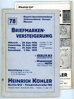78. Köhler Briefmarken Auktion 1932 - Sehr Seltener Auktionskatalog Mit Den Bildtafeln - Catalogues For Auction Houses