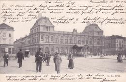 CPA Bruxelles - La Gare Du Nord - L.L. Bruxelles - 1904 - Chemins De Fer, Gares