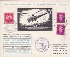 Premier Courrier International Bruxelles Via La Haye 1947 - Poste Aérienne