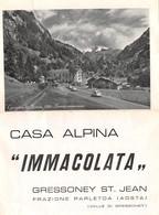 """1203 """"GRESSONEY ST. JEAN - FRAZ. PARLEOA - CASA ALPINA IMMACOLATA"""" DEPLIANT PER SOGGIORNI, ANIMATO - Dépliants Touristiques"""