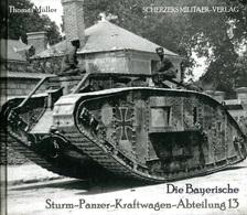 Die Bayerische Sturm-Panzer-Kraftwagen-Abteilung 13. Thomas Müller - Bücher