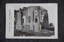 Militaria : Guerre 1914 -18 : HEBUTERNES, L'Eglise Au 5 Mars 1915. - Guerre 1914-18