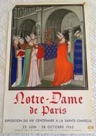 AFFICHE ANCIENNE ORIGINALE LITHOGRAPHIQUE EXPOSITION 1963 NOTRE DAME DE PARIS VIIIè Centenaire Imprimeur Mourlot - Posters