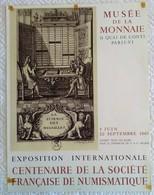 AFFICHE ANCIENNE LITHOGRAPHIQUE EXPOSITION MONNAIE 1965 CENTENAIRE STE FRANCAISE DE NUMISMATIQUE Imprimeur Mourlot - Posters