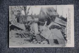 Militaria : Guerre 1914 -18 : Aspect De ST VAAST Après Le Passage Des Barbares - Oorlog 1914-18