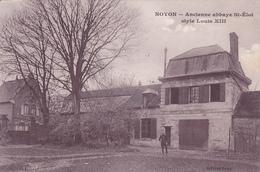 (60 ) - Noyon Ancienne Abbaye  Carte Allemande 1° Guerre - Noyon