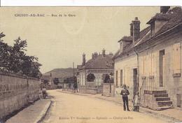 (60 ) - CHOISY-au-BAC Rue De La Gare Couleur 1914  !  Carte Allemande 1° Guerre - Francia