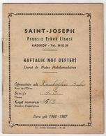 SAINT-JOSEPH ISTANBUL/KADIKOY HIGH SCHOOL REPORT  1966-1967 - Diploma & School Reports