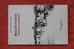 Mauritanie Terre De Guerriers - Livres