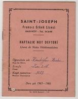 SAINT-JOSEPH ISTANBUL/KADIKOY HIGH SCHOOL REPORT  1965-1966 - Diploma & School Reports
