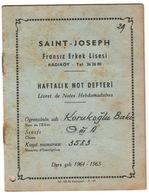 SAINT-JOSEPH ISTANBUL/KADIKOY HIGH SCHOOL REPORT  1964-1965 - Diploma & School Reports