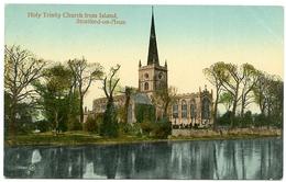 STRATFORD UPON AVON : HOLY TRINITY CHURCH FROM ISLAND - Stratford Upon Avon