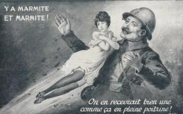 Poilu - Y A Marmite Et Marmite! On En Recevrait Bien Une Comme ça En Pleine Poitrine! - Humour
