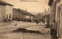 DPT 55 DOMPCEVRIN Rue Du Café Rusé - Autres Communes