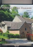 Jacky Adam Moulins Et Des Hommes Tome 6 Ourthe Condroz Meuse TBE Plus De 2 Kg - Belgium