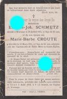Warsage 1911/13  Mr & Mme SCHMETZ CROUTE / Rare - Obituary Notices