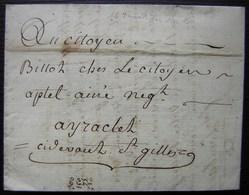 Fructidor L'An 2, Lettre De Nîmes (Gard) Au Citoyen Billot Chez Le Citoyen Aptel Ci Devant Saint Gilles, Voir Photos - Manuscrits