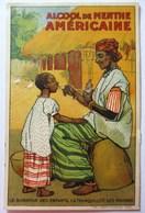 CPA ALCOOL DE MENTHE AMERICAINE AFRIQUE LE BONHEUR DES ENFANTS LA TRANQUILLITÉ DES MAMANS - Publicité