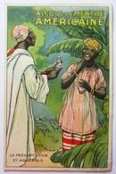 CPA ALCOOL DE MENTHE AMERICAINE AFRIQUE LE PRESENT UTILE ET AGREABLE - Publicité