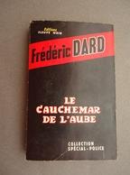 Editions Fleuve Noir - Collection Spécial-Police N.271 - Frederic DARD -  Le Cauchemar De L'Aube 1961 - San Antonio