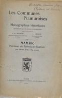 Les Communes Namuroises Monographies Historiques. Paroisse Saint-Jean-Baptiste - 1909 - Namur - Belgium