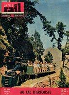 La Vie Du Rail Chemins De Fer Au Lac D'Artouste 1955 - Trains
