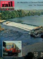 La Vie Du Rail Chemins De Fer Le Cévenol De Marseille à Clermont-Ferrand 1955 - Trains