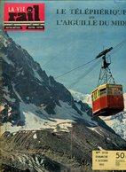 La Vie Du Rail Le Téléphérique De L'Aiguille Du Midi 1955 - Trains