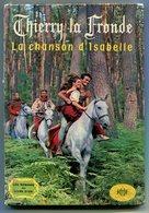 J. C. DERET Thierry-la-Fronde La Chanson D'Isabelle 1967 - Books, Magazines, Comics